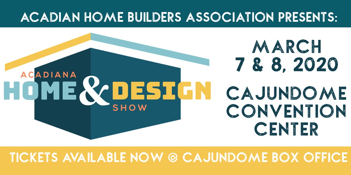 Acadiana Home Design Show Cajundome