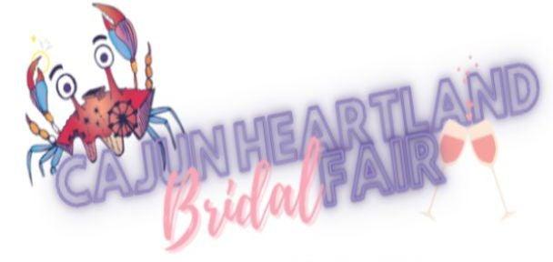 "CAJUN HEARTLAND BRIDAL FAIR"" RETURNING TO CAJUNDOME OCTOBER 10"