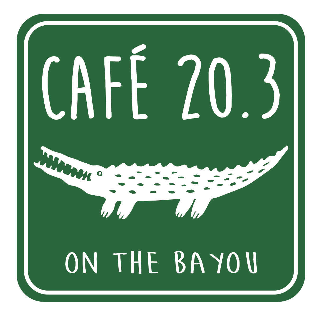 Café 20.3 on the Bayou