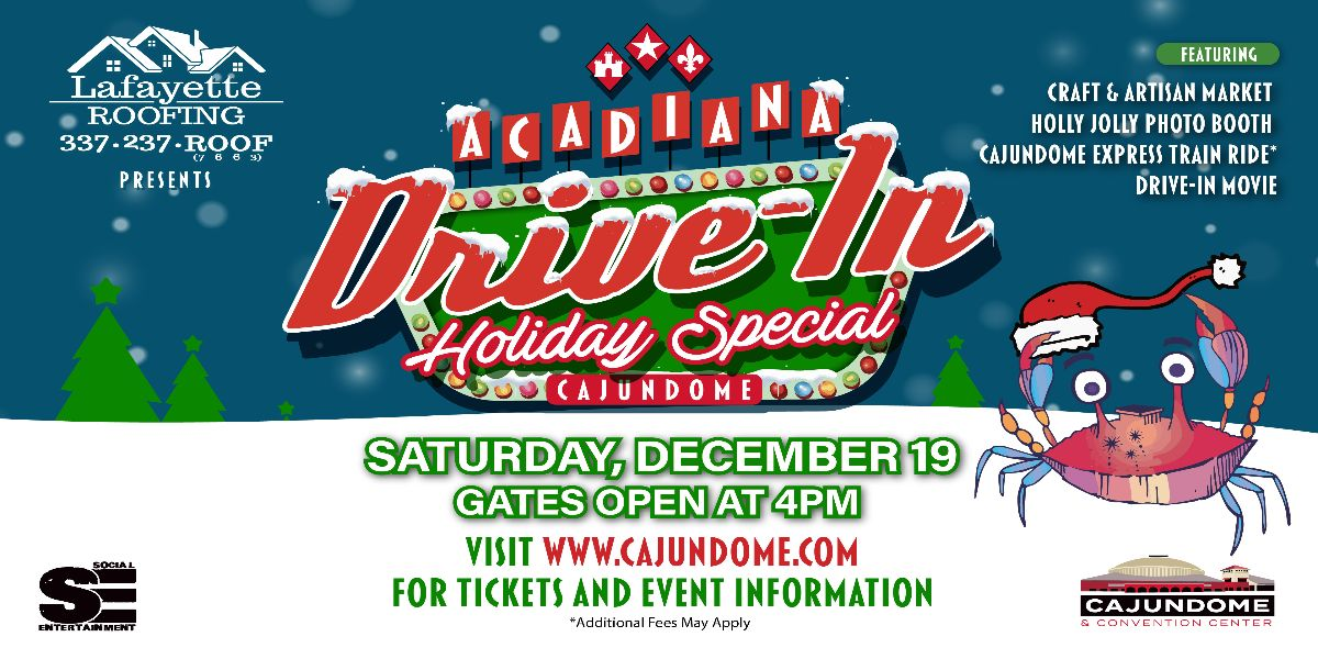 Acadiana Drive-In: Holiday Special!