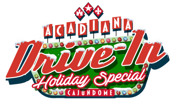 More Info for Acadiana Drive-In: Holiday Special!