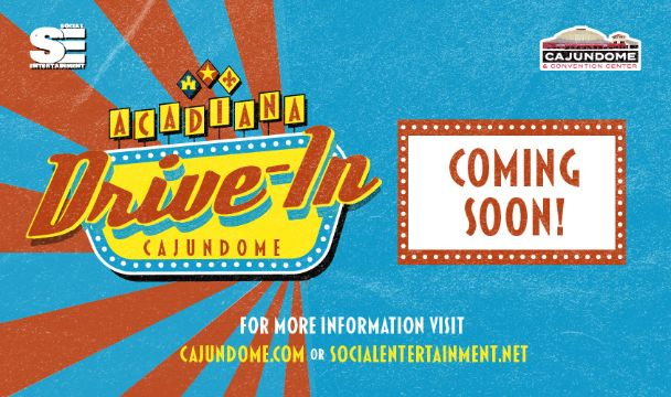 More Info for The Acadiana Drive-In