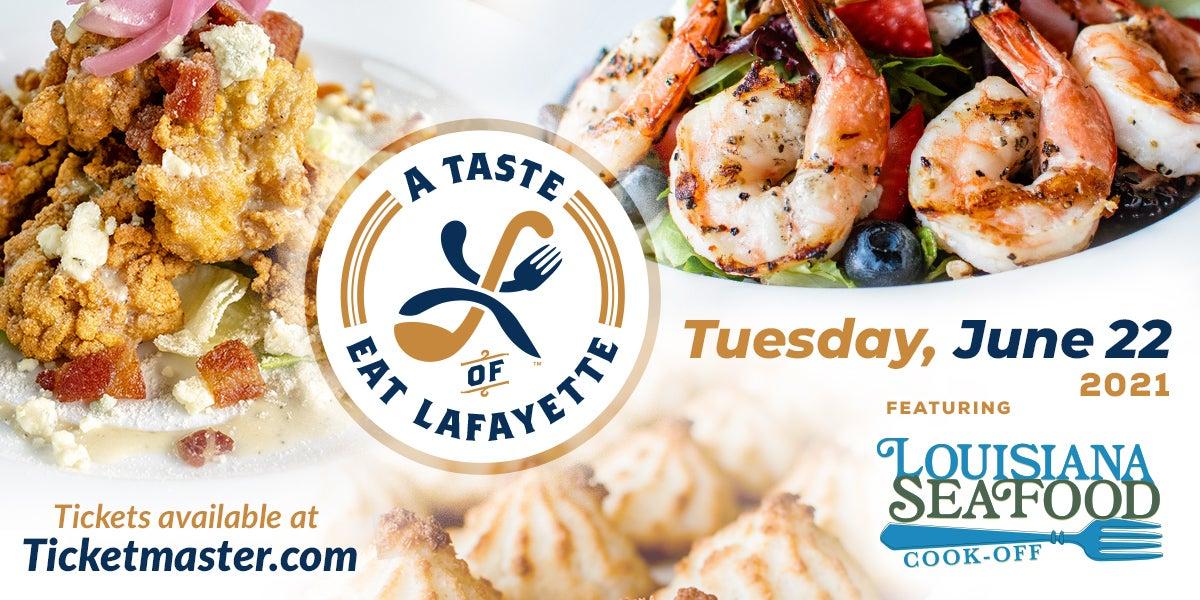 2021 Louisiana Seafood Cook-off & Eat Lafayette Kick-off