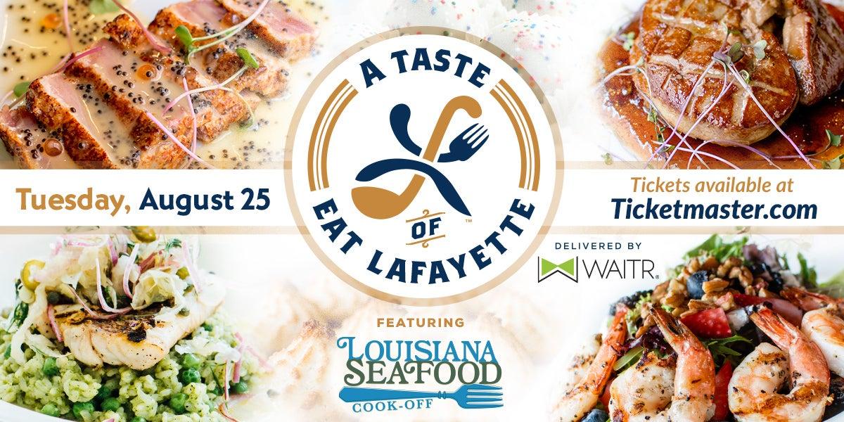 Louisiana Seafood Cook-off & Taste of Eat Lafayette