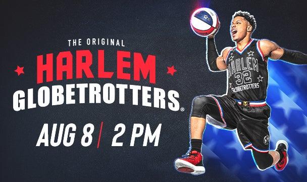 Harlem Globetrotters Return to CAJUNDOME Aug. 8th