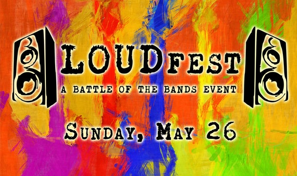 More Info for LOUDfest