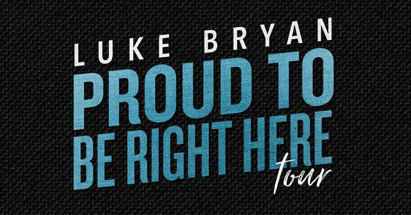 More Info for Luke Bryan: Proud To Be Right Here Tour