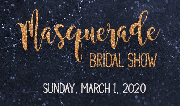 More Info for Masquerade Bridal Show