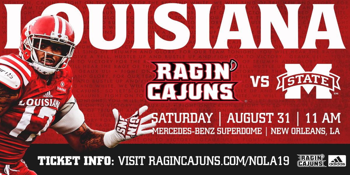 LOUISIANA RAGIN' CAJUN FOOTBALL VS MISSISSIPPI STATE