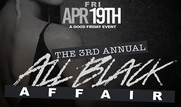 More Info for 3rd Annual All Black Affair